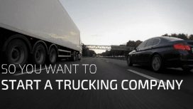 How To Starting a Trucking Company Profitable