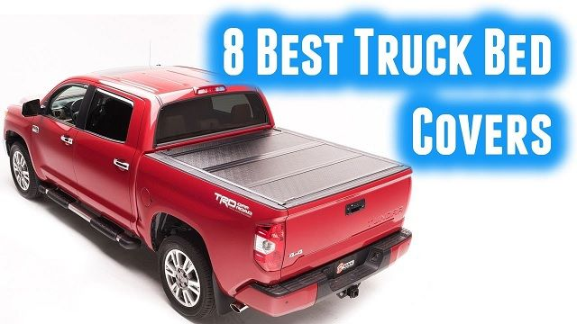 Best Bed Covers for Trucks